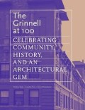 Image result for The Grinnell at 100: Celebrating Community, History, and An Architectural Gem